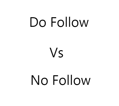 Do Follow VS No Follow links